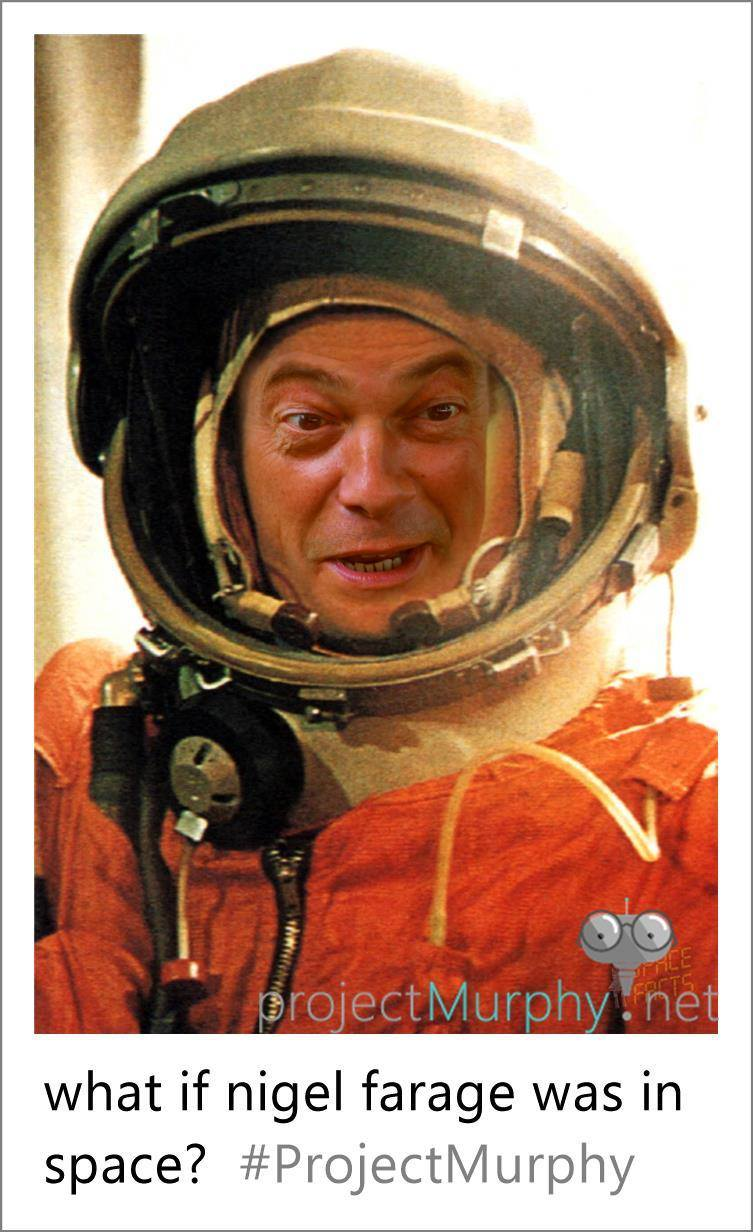 Nigel Farage in space