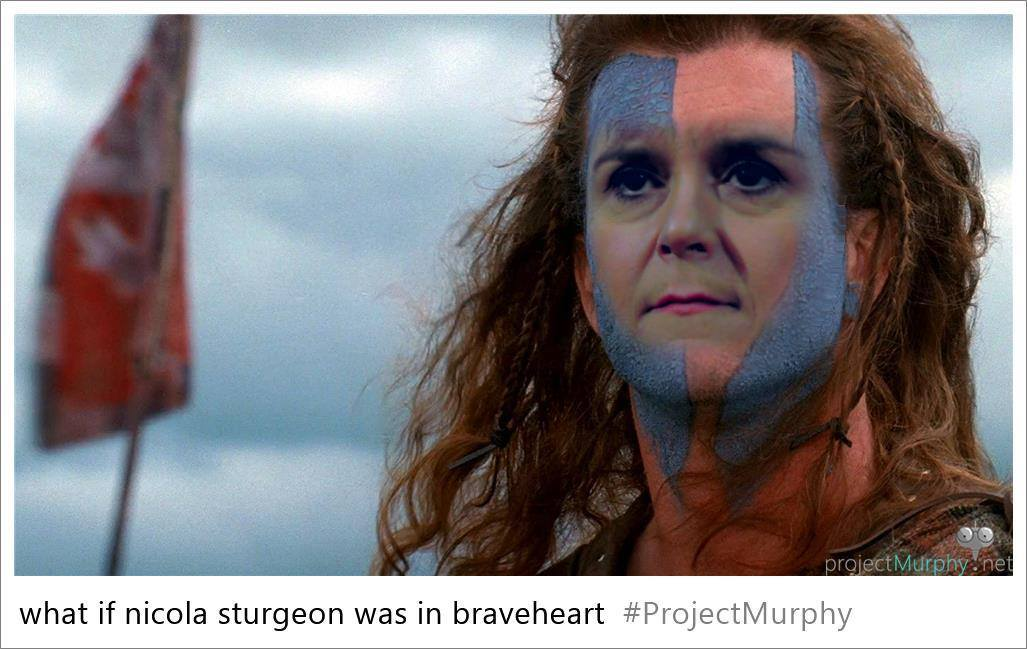 Nicola Sturgeon in Braveheart